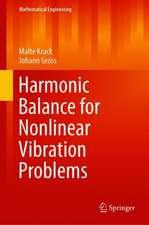 Harmonic Balance for Nonlinear Vibration Problems