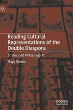 Reading Cultural Representations of the Double Diaspora: Britain, East Africa, Gujarat