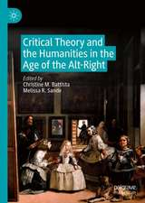 Critical Theory and the Humanities in the Age of the Alt-Right