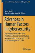 Advances in Human Factors in Cybersecurity: Proceedings of the AHFE 2019 International Conference on Human Factors in Cybersecurity, July 24-28, 2019, Washington D.C., USA