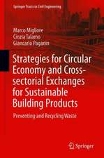Strategies for Circular Economy and Cross-sectoral Exchanges for Sustainable Building Products: Preventing and Recycling Waste