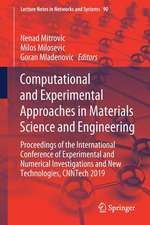 Computational and Experimental Approaches in Materials Science and Engineering: Proceedings of the International Conference of Experimental and Numerical Investigations and New Technologies, CNNTech 2019