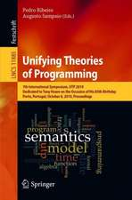 Unifying Theories of Programming: 7th International Symposium, UTP 2019, Dedicated to Tony Hoare on the Occasion of His 85th Birthday, Porto, Portugal, October 8, 2019, Proceedings