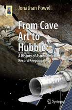 From Cave Art to Hubble: A History of Astronomical Record Keeping