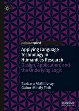 Applying Language Technology in Humanities Research: Design, Application, and the Underlying Logic