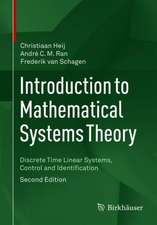 Introduction to Mathematical Systems Theory: Discrete Time Linear Systems, Control and Identification