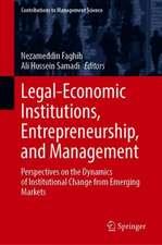 Legal-Economic Institutions, Entrepreneurship, and Management