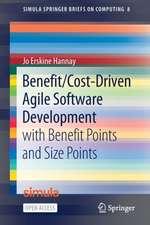 Benefit/Cost-Driven Software Development