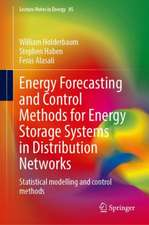 Energy Forecasting and Control Methods for Energy Storage Systems in Distribution Networks