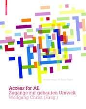 Access for All: Zugänge zur gebauten Umwelt