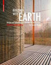 Building with Earth: Design and Technology of a Sustainable Architecture Third and revised edition