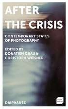 After the Crisis: Contemporary States of Photography