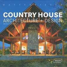 Country House Architecture + Design:  Architecture, History, Collections