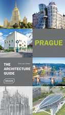 Prague:  The Architecture Guide