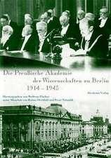 Die Preußische Akademie der Wissenschaften zu Berlin 1914 - 1945