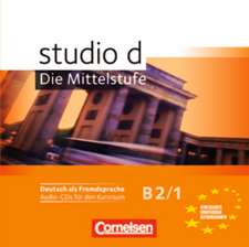 studio d: Die Mittelstufe B2/1 Audio-CDs