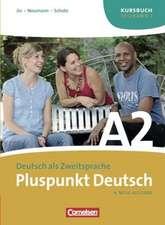 Pluspunkt Deutsch. Neue Ausgabe. Teilband 1 des Gesamtbandes 2 (Einheit 1-7). Kursbuch