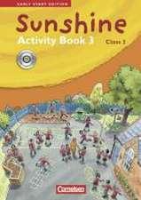 Sunshine - Early Start Edition 3: 3. Schuljahr - Activity Book mit CD-Extra