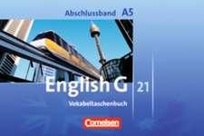 English G 21. Ausgabe A 5. Abschlussband. Vokabeltaschenbuch