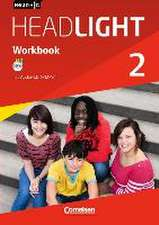 English G Headlight 02: 6. Schuljahr. Workbook mit Audios online