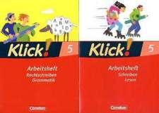 Klick! Deutsch 5. Schuljahr. Rechtschreiben und Grammatik / Schreiben und Lesen. Arbeitshefte. Westliche Bundesländer