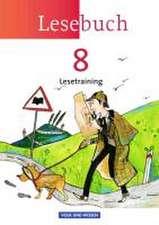 Lesebuch 8. Schuljahr. Lesetraining Arbeitsheft. Östliche Bundesländer und Berlin