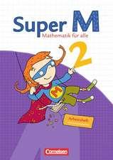 Super M 2. Schuljahr. Arbeitsheft mit Lernstandsseiten