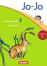 Jo-Jo Sachunterricht - Ausgabe N. 3. Schuljahr - Arbeitsheft