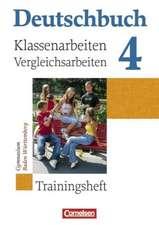 Deutschbuch Gymnasium 04. 8. Schuljahr Baden-Württemberg. Klassenarbeiten und Vergleichsarbeiten
