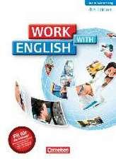 Work with English A2-B1. Schülerbuch Baden-Württemberg
