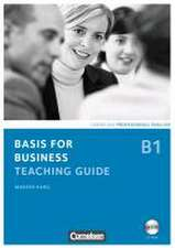 Basis for Business. Teaching Guide mit CD-ROM