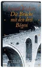 Die Brücke mit den drei Bögen