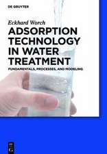 Adsorption Technology in Water Treatment: Fundamentals, Processes, and Modeling
