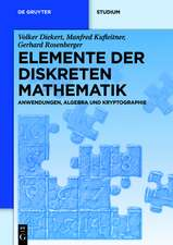 Elemente der diskreten Mathematik: Zahlen und Zählen, Graphen und Verbände