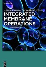 Integrated Membrane Operations: In the Food Production