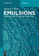Emulsions: Formation, Stability, Industrial Applications