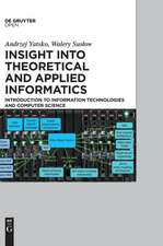 Insight into Theoretical and Applied Informatics: Introduction to information technologies and computer science