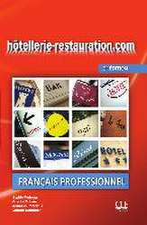 hôtellerie-restauration.com. Livre de l'élève avec DVD-ROM