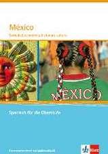Mexiko. Themenheft für das Abitur