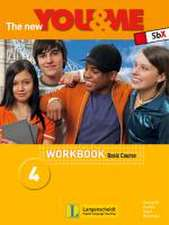 The New YOU & ME 4. 8. Schulstufe. Basic Course. Workbook