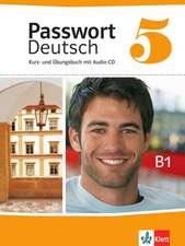 Passwort Deutsch 5. Kurs- und Übungsbuch mit Audio-CD