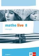 mathe live. Lösungen 8. Schuljahr. Ausgabe N