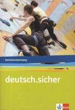 deutsch.sicher. Deutsch für die Berufsvorbereitung. Arbeitsheft