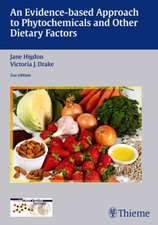 An Evidence-based Approach to Phytochemicals and Other Dietary Factors