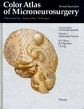 Color Atlas of Microneurosurgery, Volume 1: Intracranial Tumors: Microanatomy, Approaches and Techniques