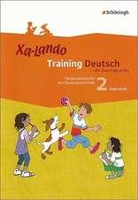 Xa-Lando 2. Arbeitsheft. Training Deutsch als Zweitsprache