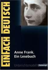 Das Tagebuch der Anne Frank. EinFach Deutsch Unterrichtsmodelle