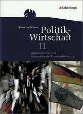 Politik  / Wirtschaft 11. Arbeitsbuch. Niedersachsen