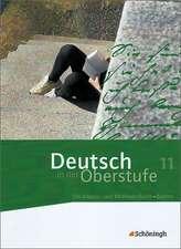 Deutsch in der Oberstufe. Schülerbuch 11. Schuljahr. Bayern