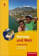 Heimat und Welt 7. Arbeitsheft. Sekundarschule. Sachsen-Anhalt
